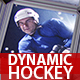 Dynamic Hockey Opener - VideoHive Item for Sale