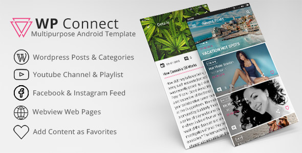 WP Connect Multi-Purpose Android App - CodeCanyon Item for Sale