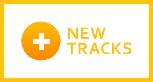 New Tracks!