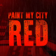 Paint My City Red - VideoHive Item for Sale