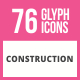 76 Construction Glyph Icons - GraphicRiver Item for Sale