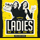 Ladies Night Flyer/Poster - GraphicRiver Item for Sale
