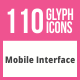 110 Mobile Interface Glyph Icons - GraphicRiver Item for Sale