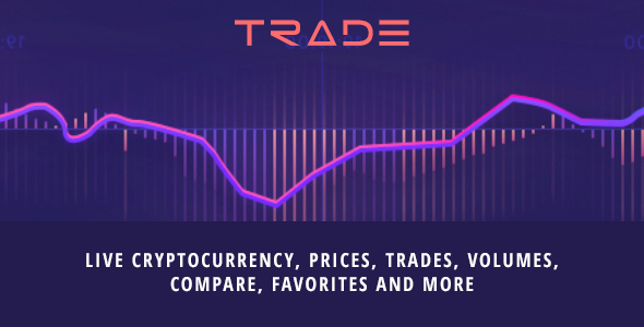 TRADE - Live cryptocurrency SPA, prices, trades, volumes, compare, favorites and more - CodeCanyon Item for Sale
