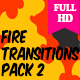 Fire Transitions Pack 2 - VideoHive Item for Sale