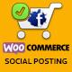 Woocommerce Social Posting