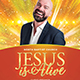 Jesus is Alive Church Flyer - GraphicRiver Item for Sale