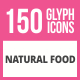 150 Natural Food Glyph Icons - GraphicRiver Item for Sale