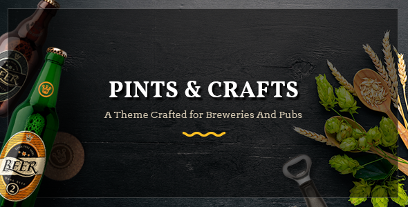 Pints&Crafts - A Theme Crafted for Breweries and Pubs - Restaurants & Cafes Entertainment