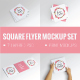 Square Flyer Mock-Up Set - GraphicRiver Item for Sale