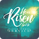 He is Risen Easter Flyer Print Template - GraphicRiver Item for Sale