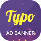 Typo Multipurpose | HTML 5 Animated Google Banner - CodeCanyon Item for Sale