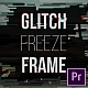 Glitch Freeze Frame - VideoHive Item for Sale