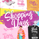 Shopping Days (Social Media) - VideoHive Item for Sale
