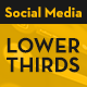Social Media - Lower Thirds