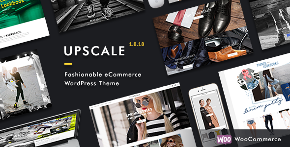 Upscale - Fashionable eCommerce WordPress Theme - eCommerce WordPress