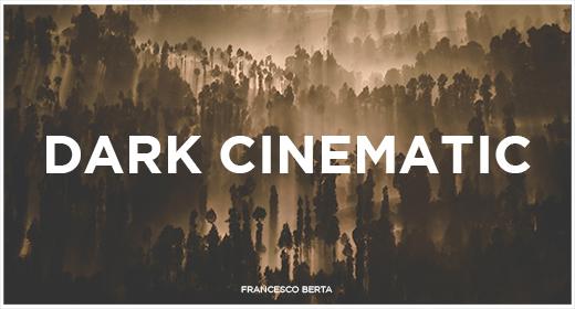 Dark Cinematic