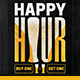 Happy Hour Flyer/Poster - GraphicRiver Item for Sale