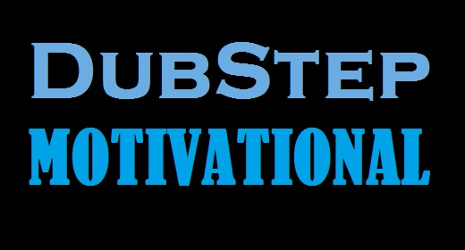 Motivational Dubstep