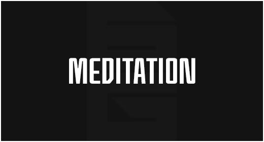 Purpose - Meditation