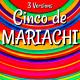 Cinco de Mariachi