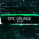 Epic Grunge Trailer - VideoHive Item for Sale