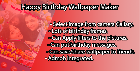 Happy Birthday Wallpaper Maker - CodeCanyon Item for Sale