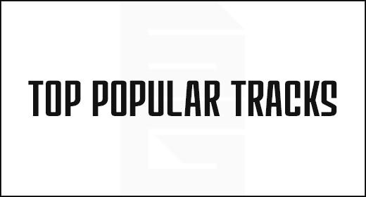 - Top Popular Tracks