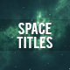 Space Titles - VideoHive Item for Sale