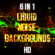Liquid  Noise Backgrounds - VideoHive Item for Sale