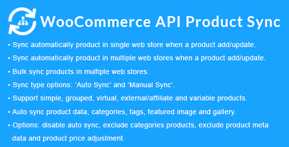 WooCommerce API Product Sync with Multiple WooCommerce Stores (Shops) - CodeCanyon Item for Sale