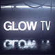 Glow TV - VideoHive Item for Sale