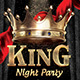 King Night Party Flyer Template - GraphicRiver Item for Sale