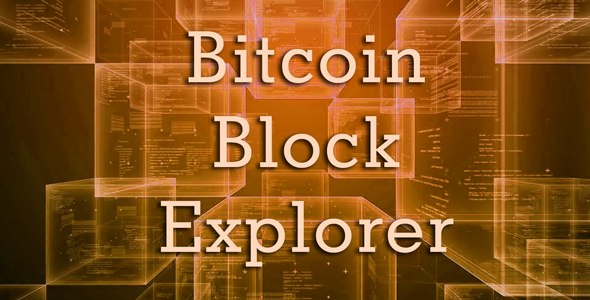Bitcoin Block Explorer - CodeCanyon Item for Sale