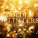 Golden Splinters - VideoHive Item for Sale