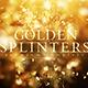 Golden Splinters - VideoHive Item for Sale