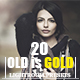 20 Old is Gold Lightroom Presets