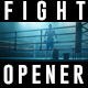 Fight Opener - VideoHive Item for Sale