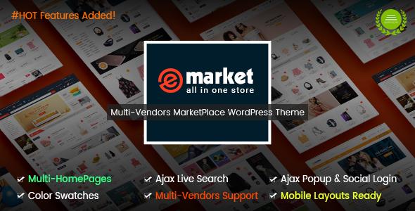 eMarket - The eCommerce & Multi-purpose MarketPlace WordPress Theme (Mobile Layouts Included) - WooCommerce eCommerce