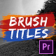 Brush Titles - VideoHive Item for Sale