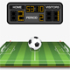 Soccer Field, Ball and Scoreboard - GraphicRiver Item for Sale