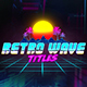 Retro Wave Titles - VideoHive Item for Sale