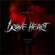 Brave Heart - GraphicRiver Item for Sale
