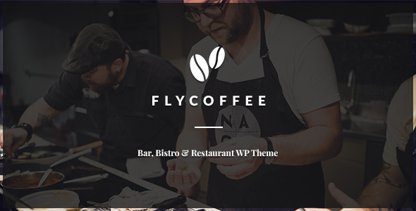 FlyCoffee Shop - Responsive Cafe and Restaurant WordPress Theme - Restaurants & Cafes Entertainment