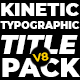 Kinetic Typographic Title Pack - VideoHive Item for Sale