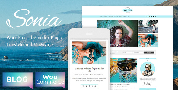 Sonia - A Responsive WordPress Blog and Shop Theme - Personal Blog / Magazine