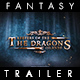 Dragons Islands - The Fantasy Trailer - VideoHive Item for Sale