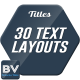 30 Text Layouts - VideoHive Item for Sale