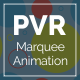 PVR - Marquee Animation