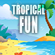 Summer Tropical Island Fun